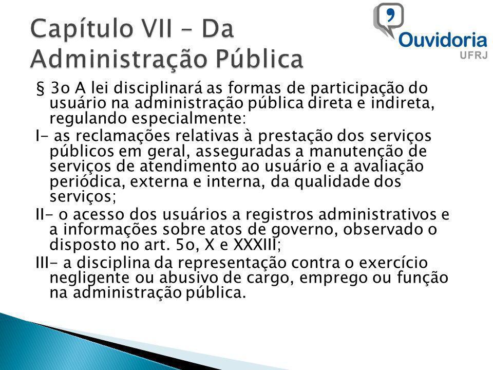 Capítulo VII – Da Administração Pública