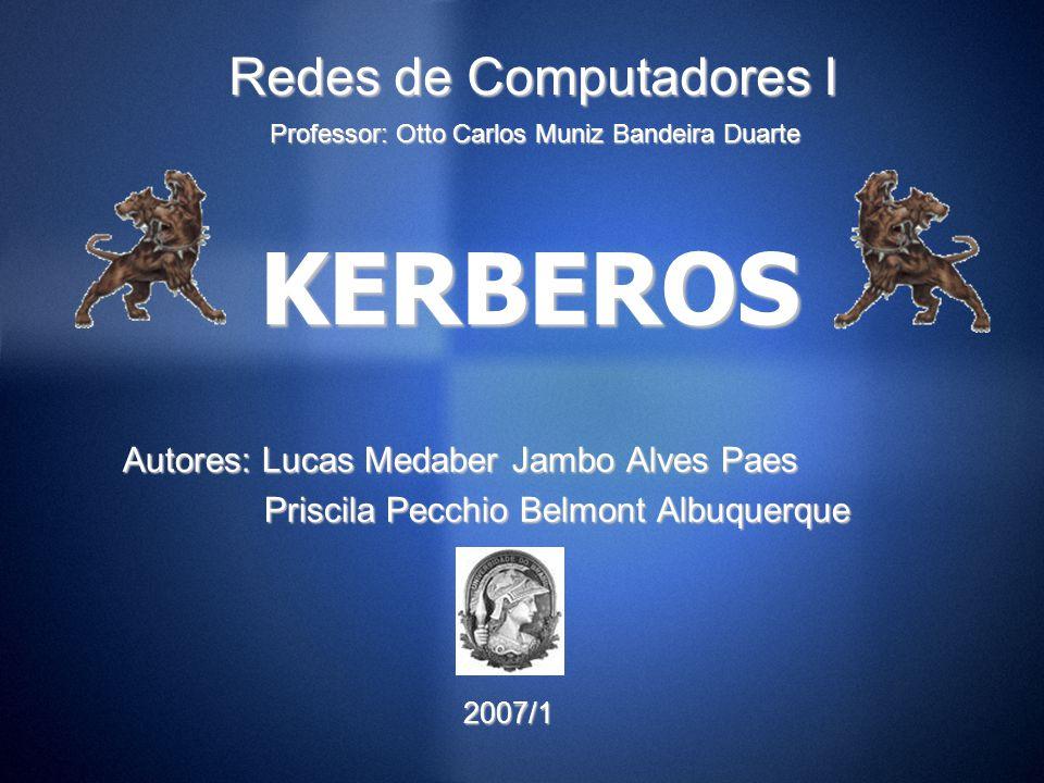 KERBEROS Redes de Computadores I