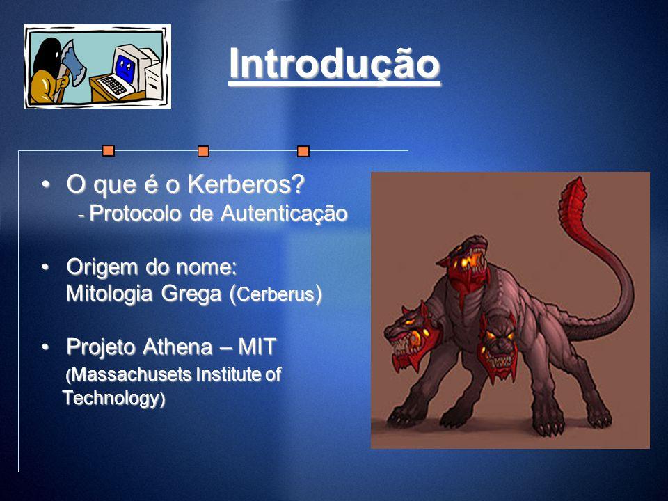Introdução O que é o Kerberos - Protocolo de Autenticação