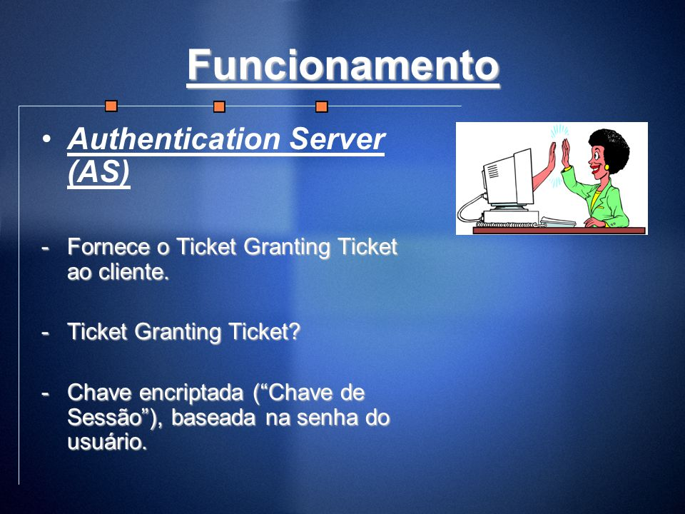 Funcionamento Authentication Server (AS)