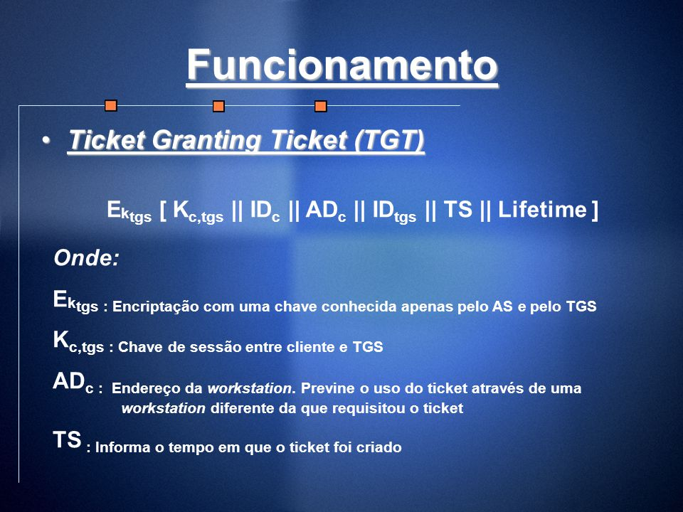 Funcionamento Ticket Granting Ticket (TGT)