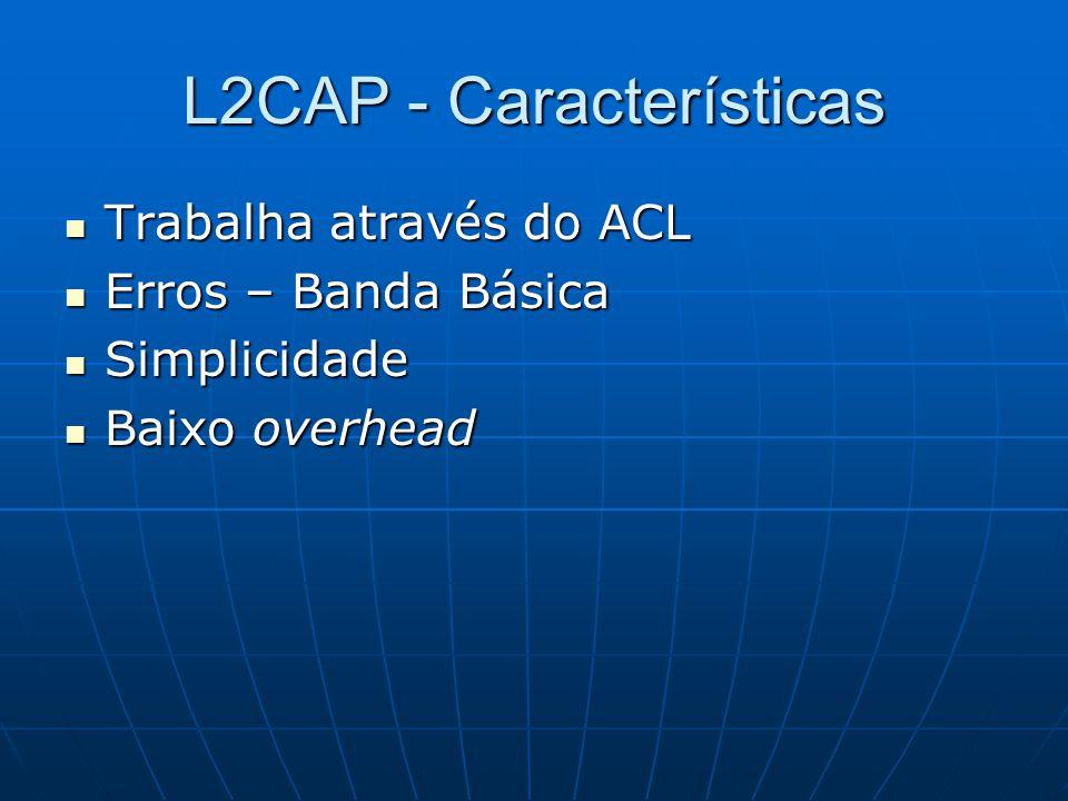 L2CAP - Características