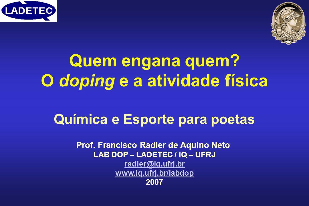 Quem engana quem O doping e a atividade física