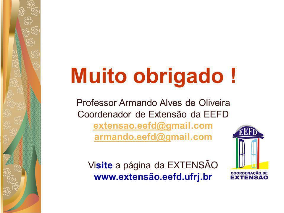 Visite a página da EXTENSÃO www.extensão.eefd.ufrj.br