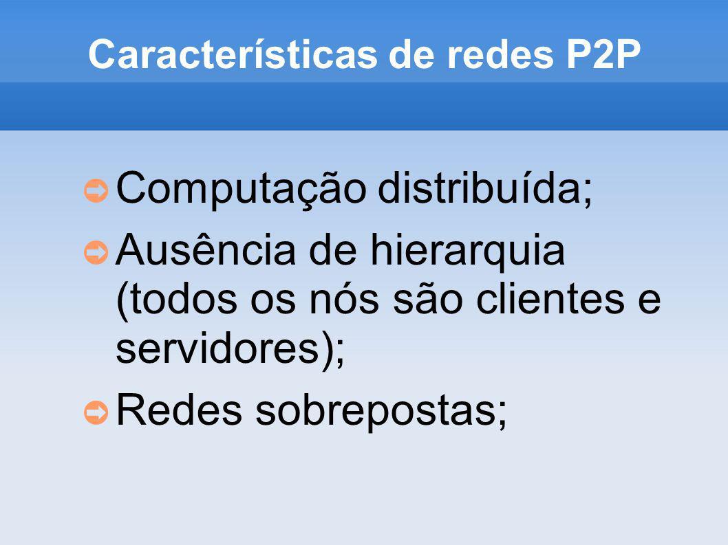 Características de redes P2P
