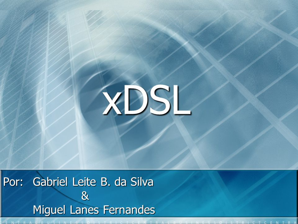 Por: Gabriel Leite B. da Silva & Miguel Lanes Fernandes