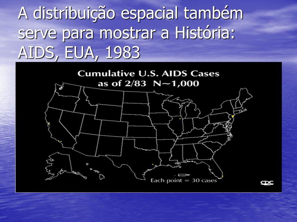 A distribuição espacial também serve para mostrar a História: AIDS, EUA, 1983