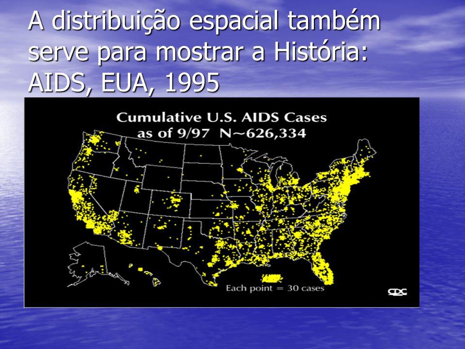 A distribuição espacial também serve para mostrar a História: AIDS, EUA, 1995