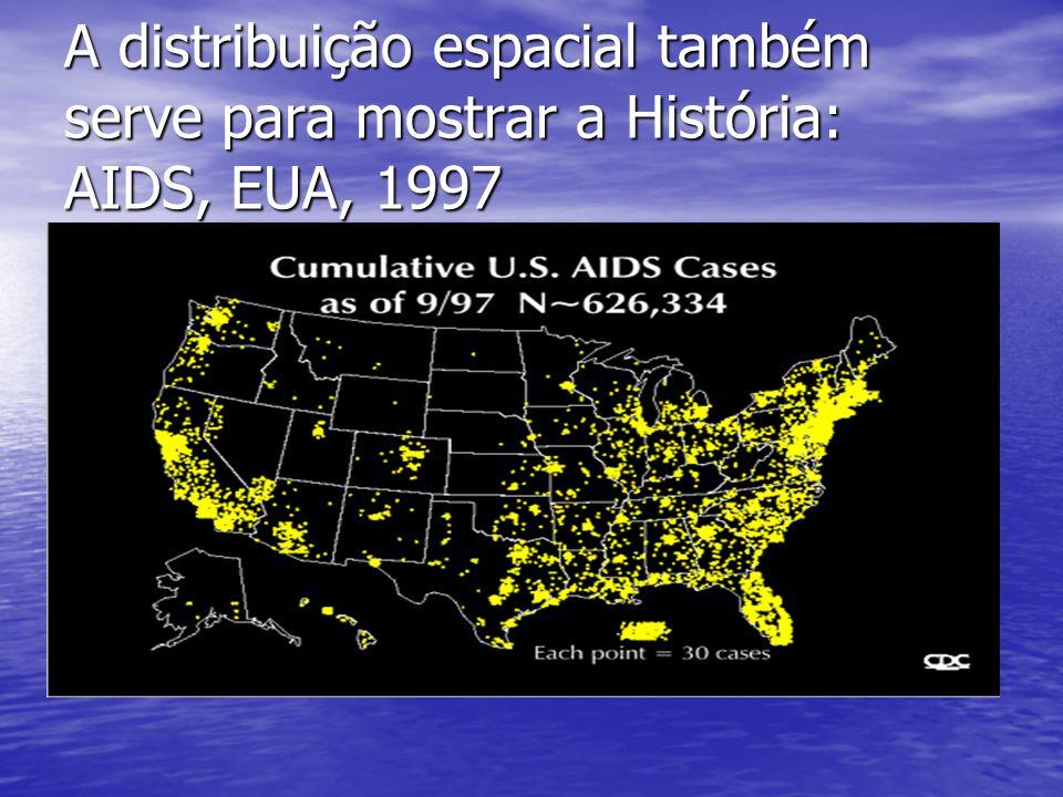 A distribuição espacial também serve para mostrar a História: AIDS, EUA, 1997