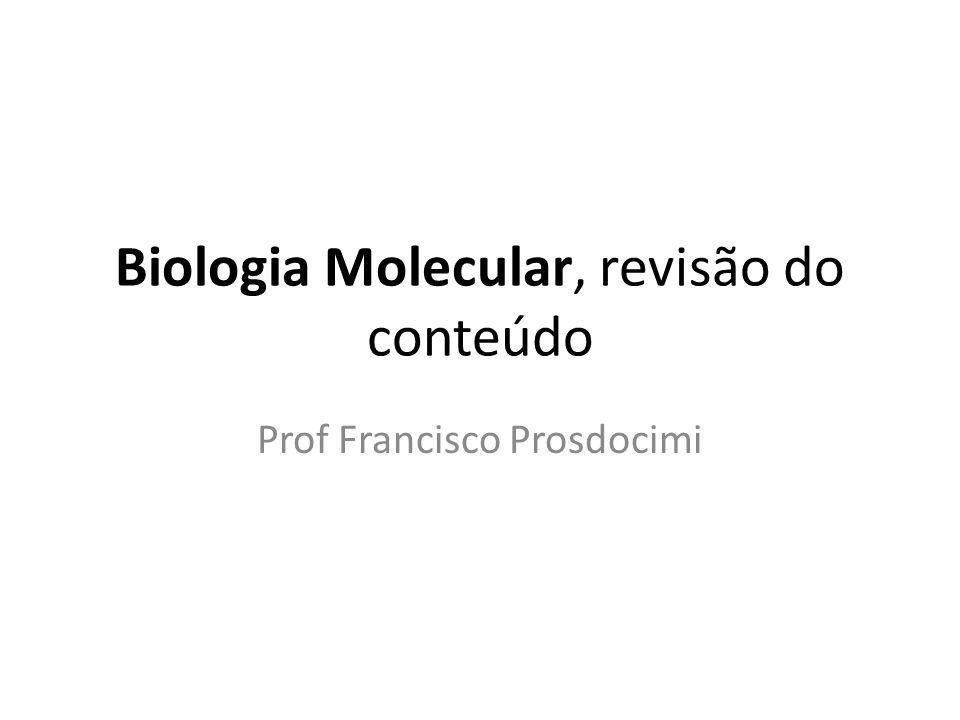 Biologia Molecular, revisão do conteúdo