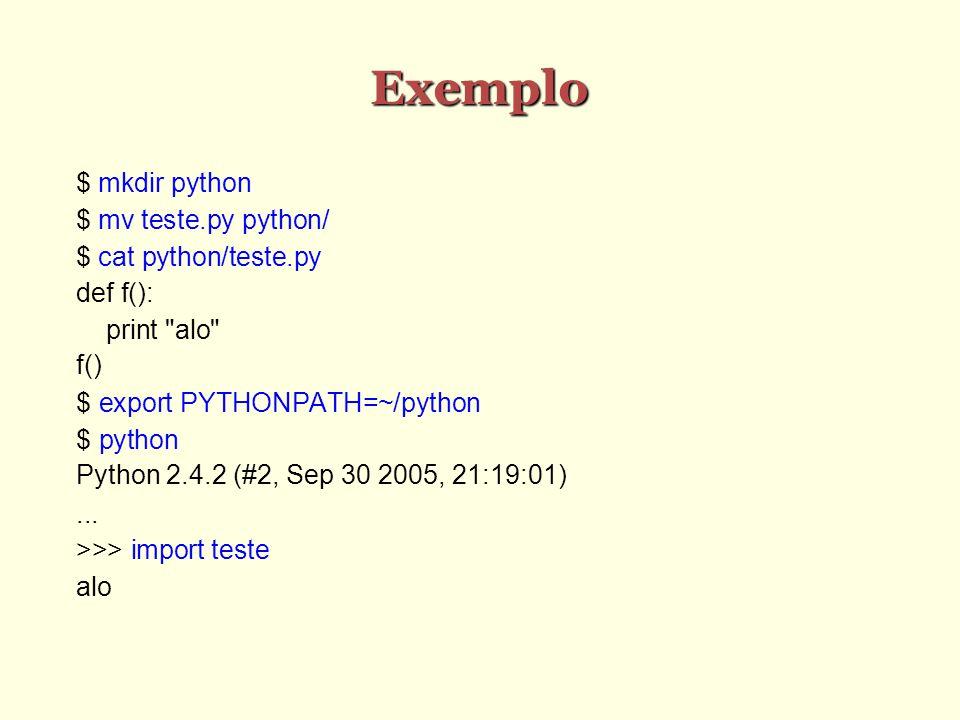 Exemplo $ mkdir python $ mv teste.py python/ $ cat python/teste.py