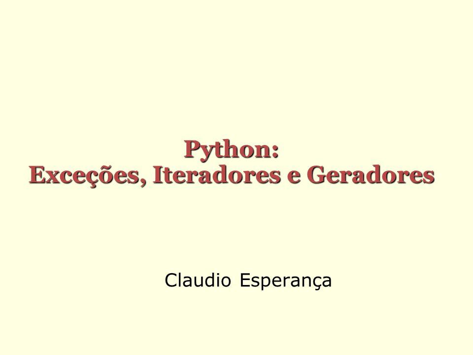 Python: Exceções, Iteradores e Geradores