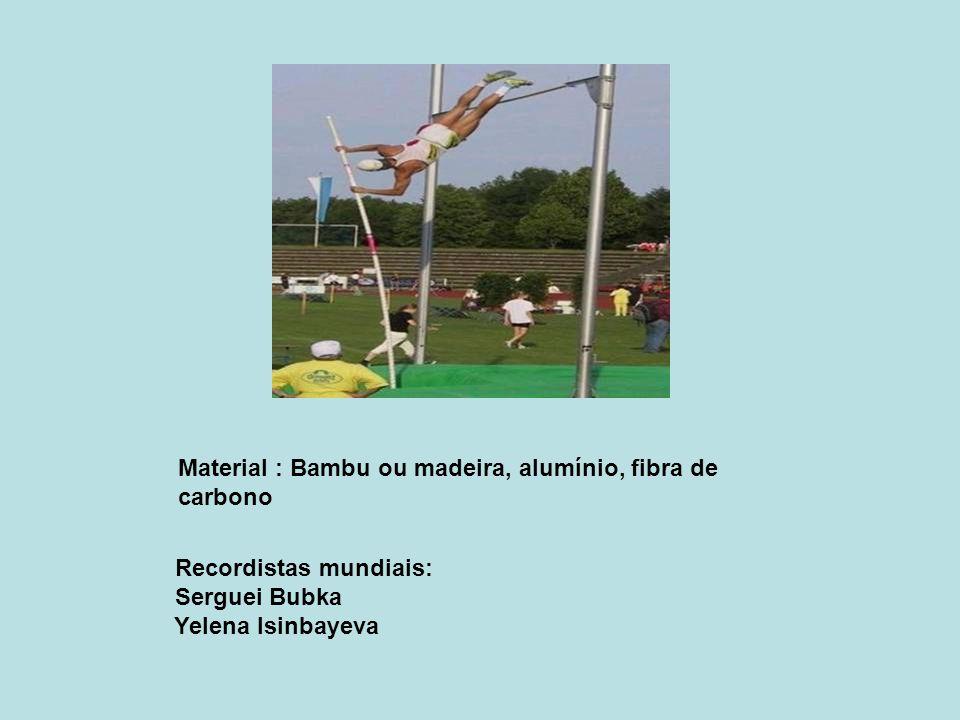 Material : Bambu ou madeira, alumínio, fibra de carbono
