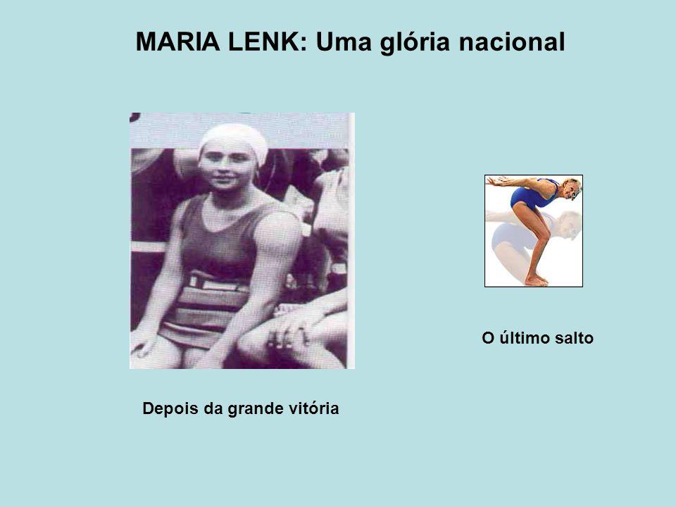 MARIA LENK: Uma glória nacional