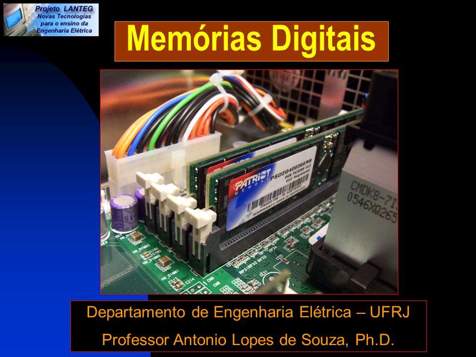 Memórias Digitais Departamento de Engenharia Elétrica – UFRJ