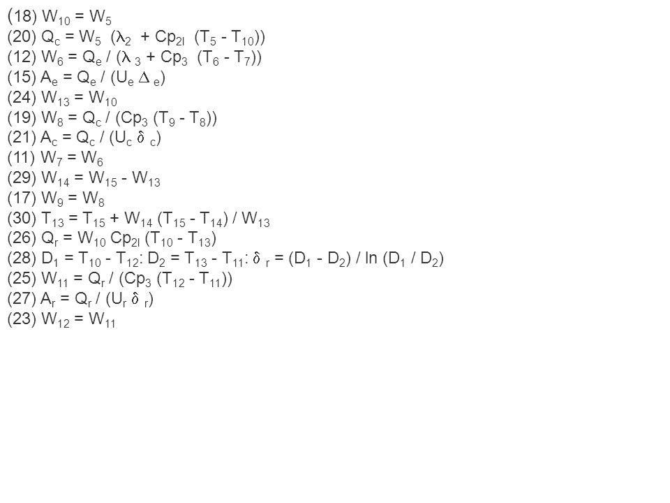 (18) W10 = W5 (20) Qc = W5 (2 + Cp2l (T5 - T10))