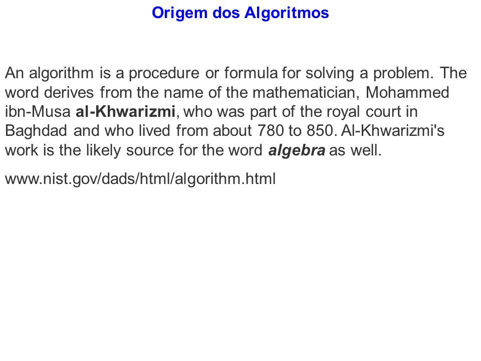 Origem dos Algoritmos