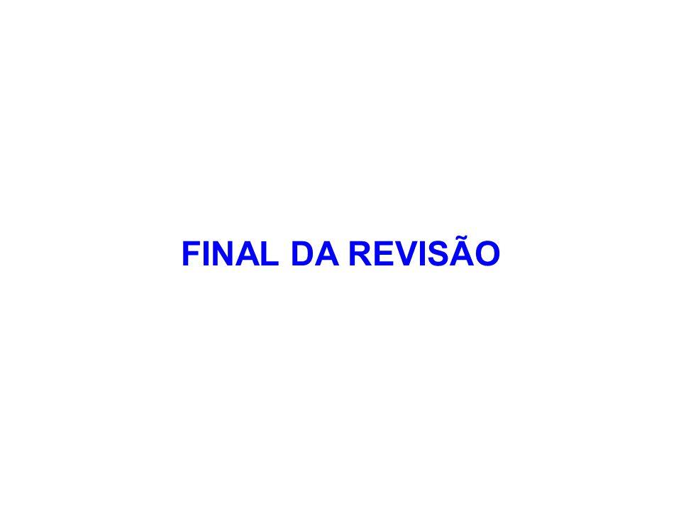 FINAL DA REVISÃO