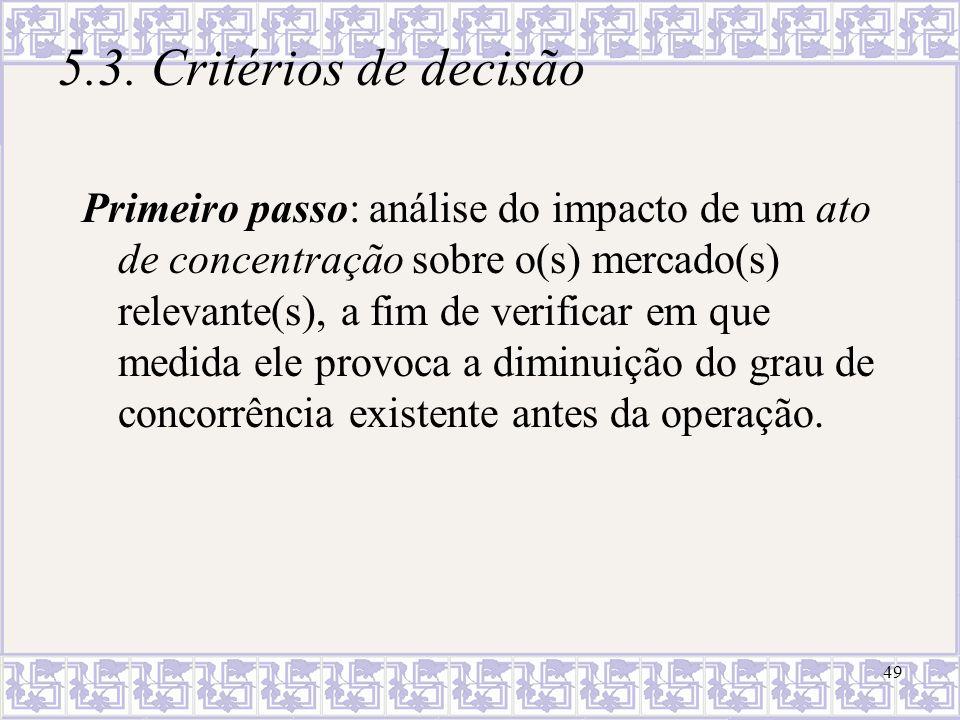 5.3. Critérios de decisão