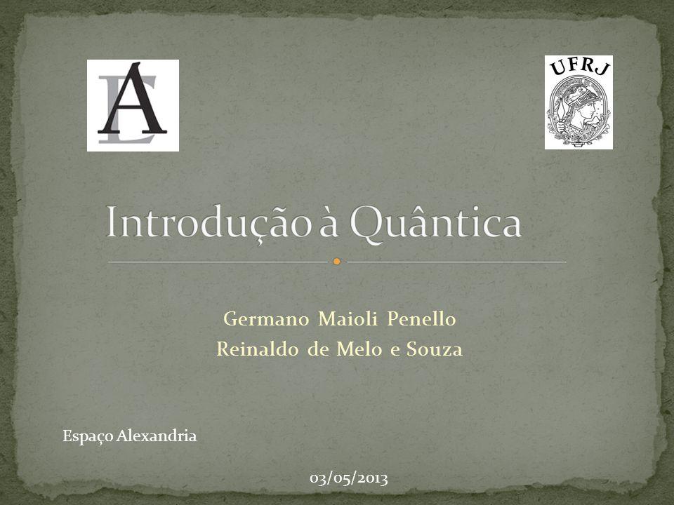 Germano Maioli Penello Reinaldo de Melo e Souza