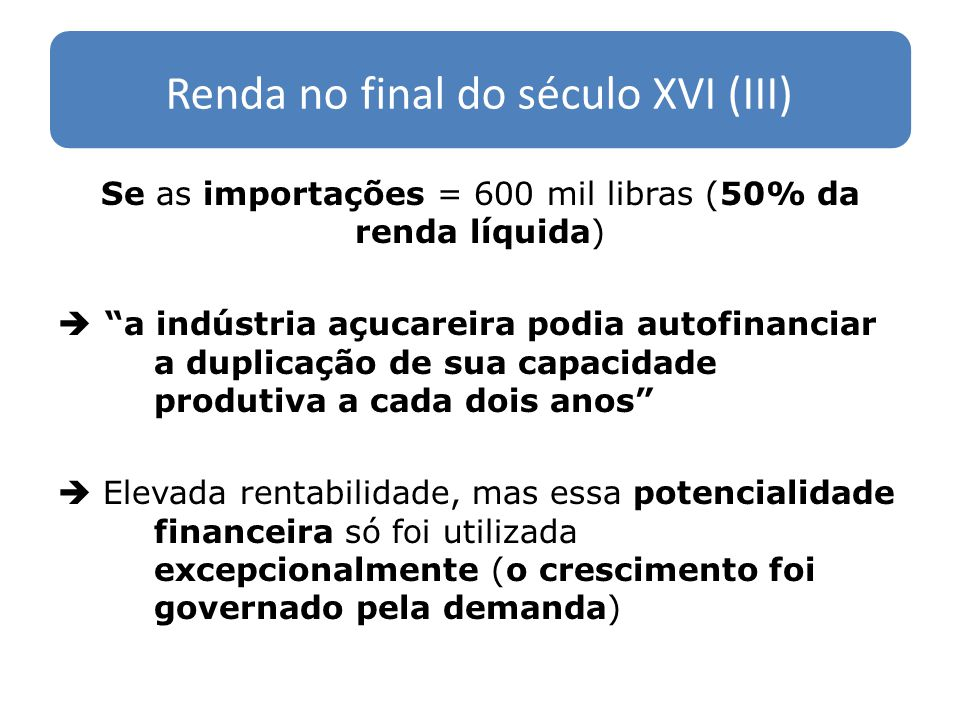 Renda no final do século XVI (III)