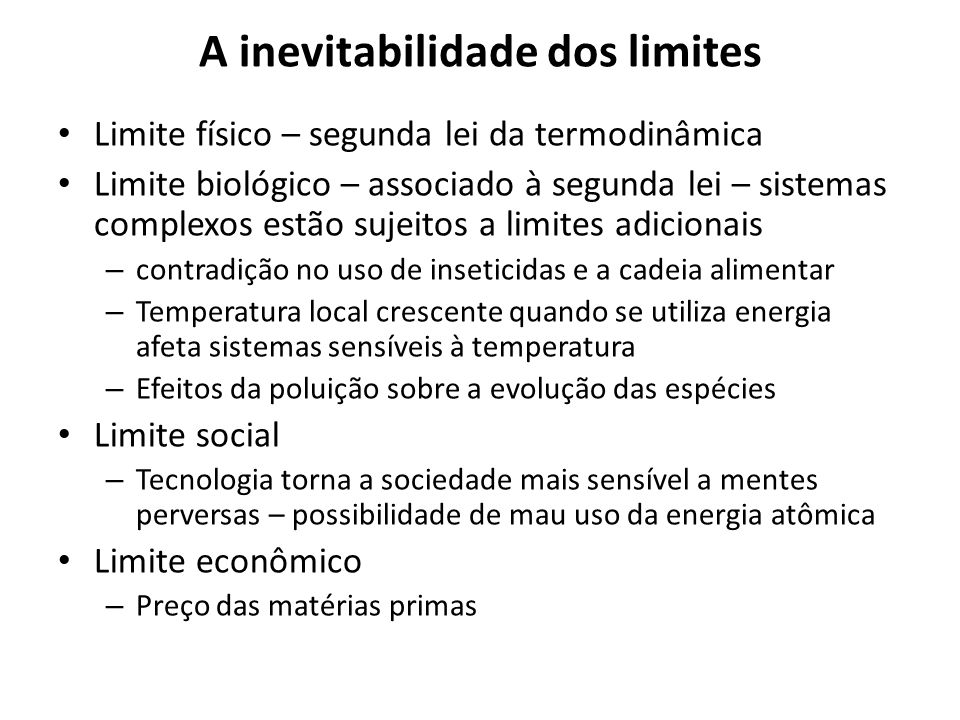 A inevitabilidade dos limites