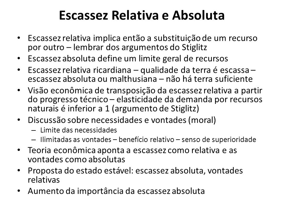 Escassez Relativa e Absoluta