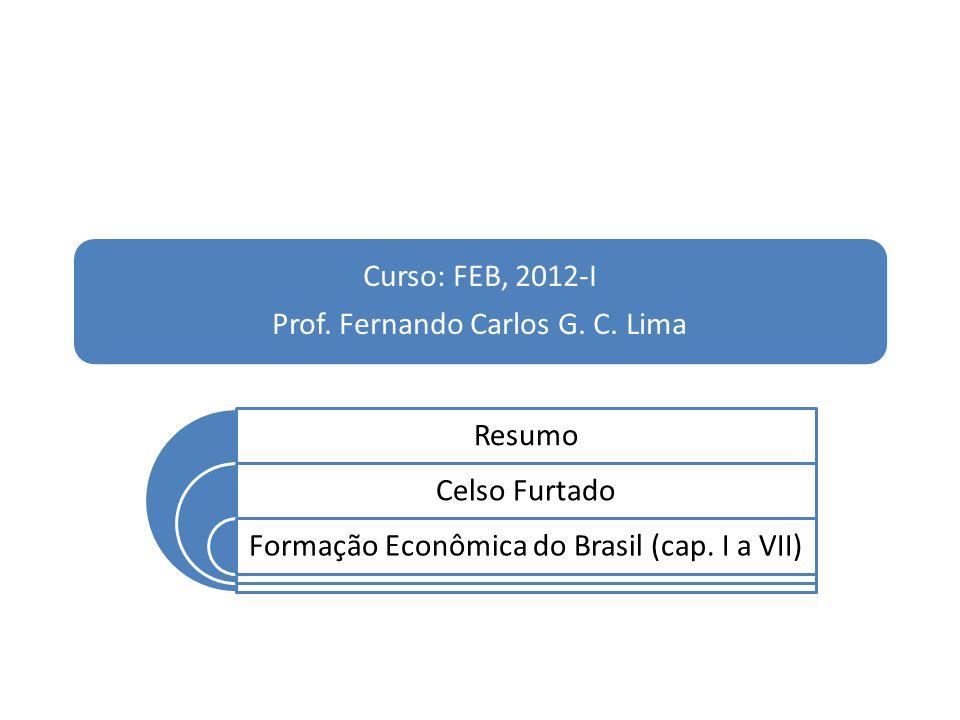 Prof. Fernando Carlos G. C. Lima