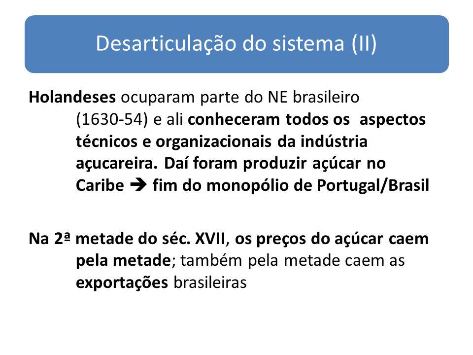 Desarticulação do sistema (II)