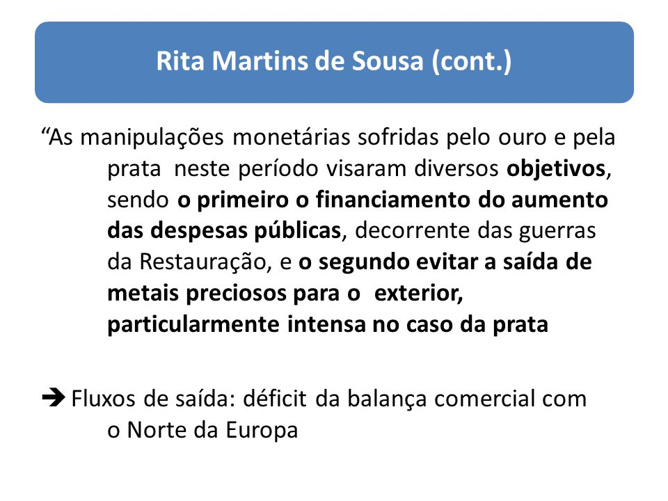 Rita Martins de Sousa (cont.)