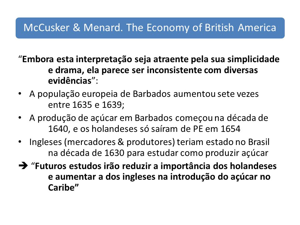 McCusker & Menard. The Economy of British America