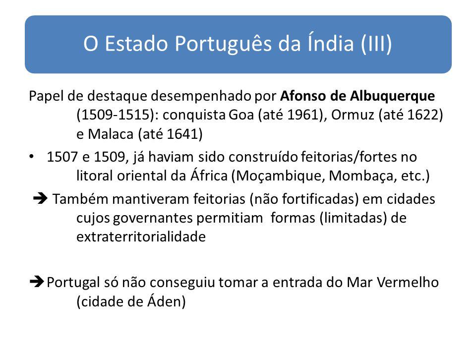 O Estado Português da Índia (III)