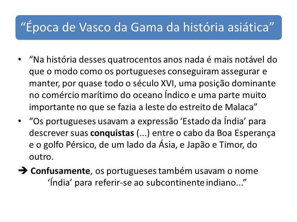 Época de Vasco da Gama da história asiática
