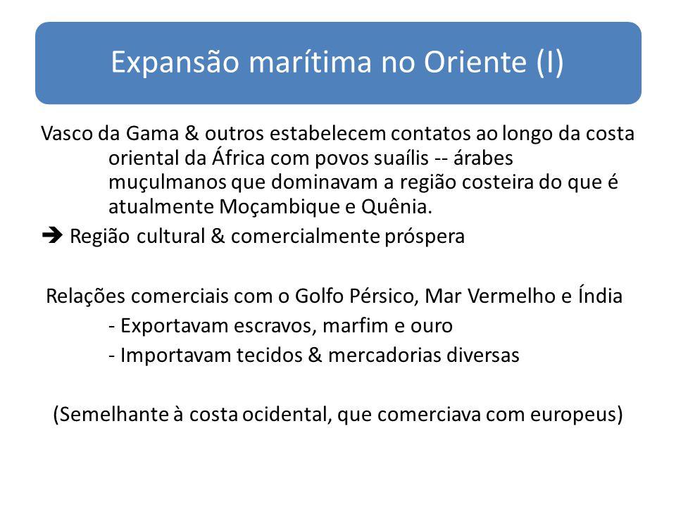 Expansão marítima no Oriente (I)