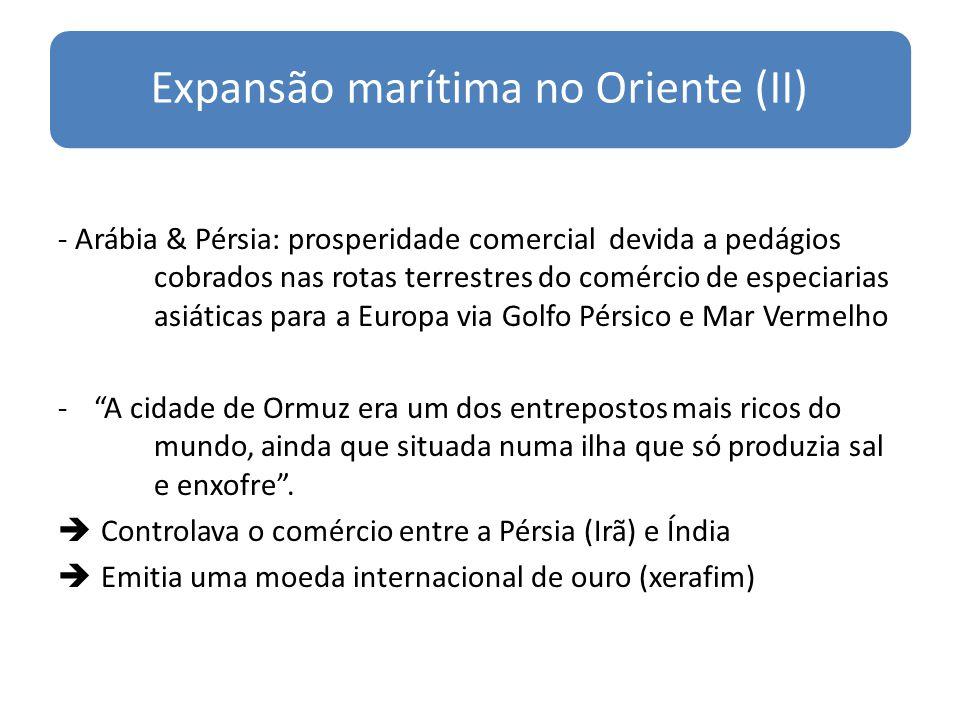 Expansão marítima no Oriente (II)