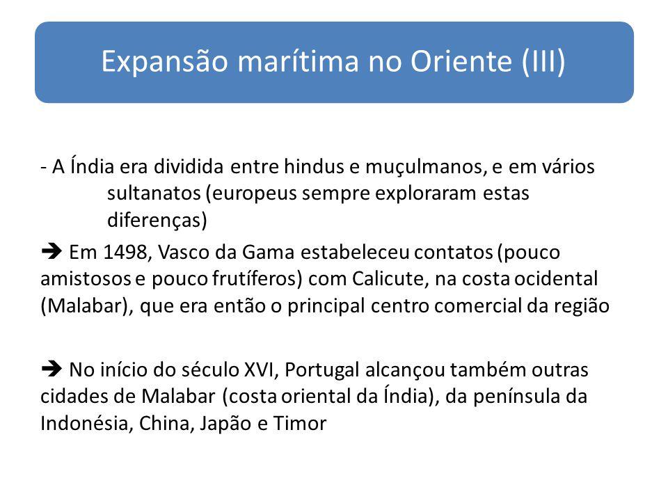 Expansão marítima no Oriente (III)