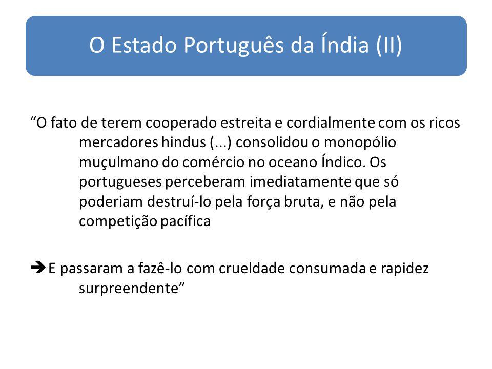 O Estado Português da Índia (II)