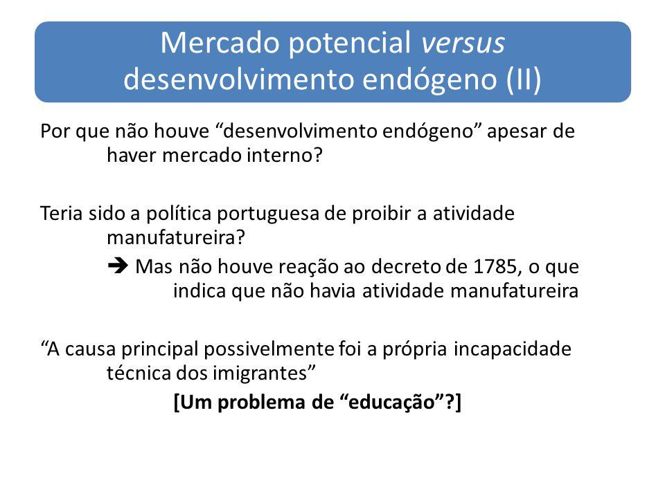 Mercado potencial versus desenvolvimento endógeno (II)