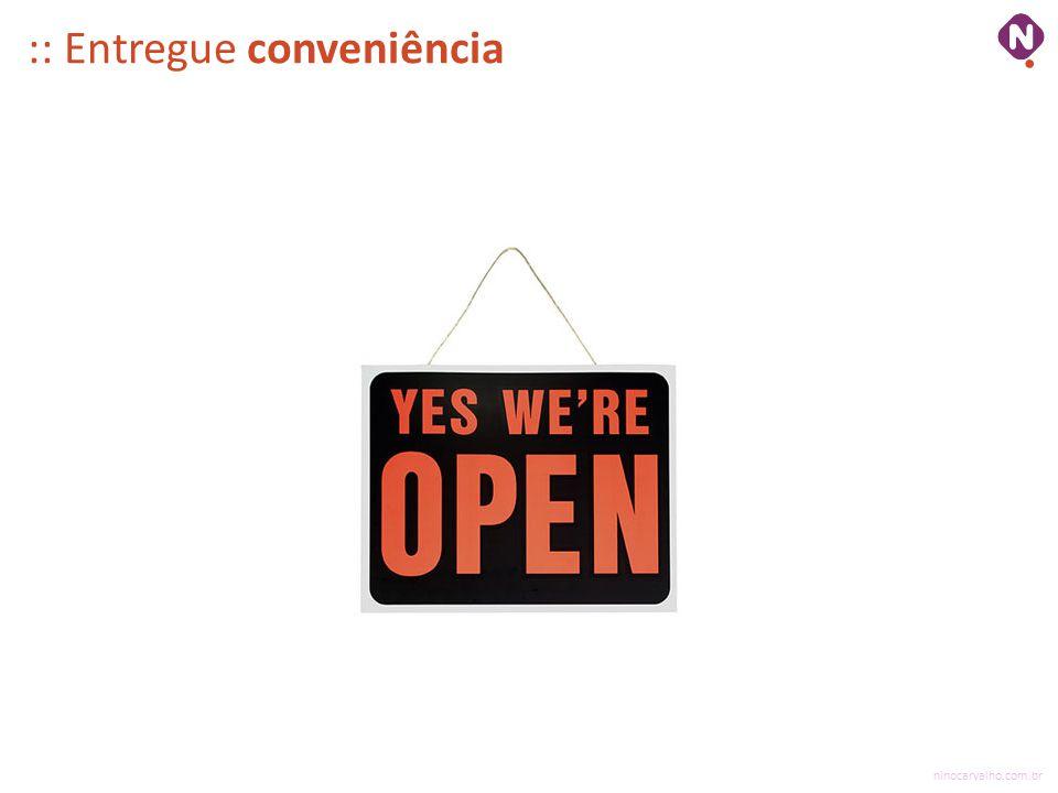 :: Entregue conveniência