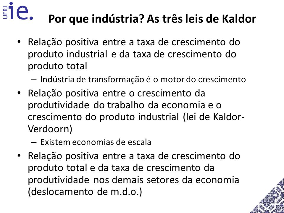 Por que indústria As três leis de Kaldor