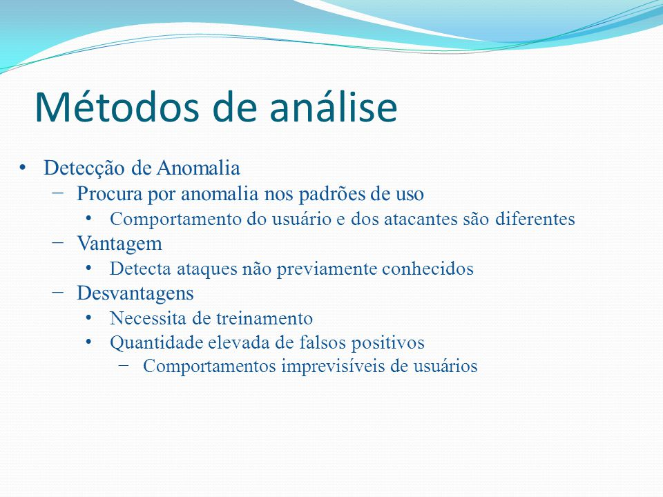 Métodos de análise Detecção de Anomalia