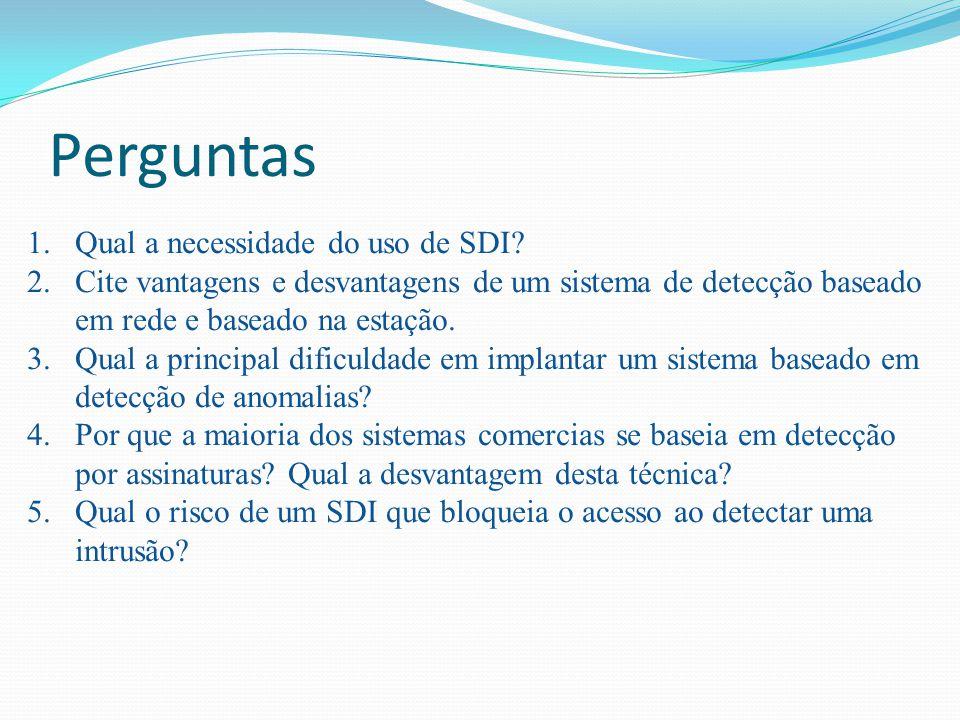 Perguntas Qual a necessidade do uso de SDI