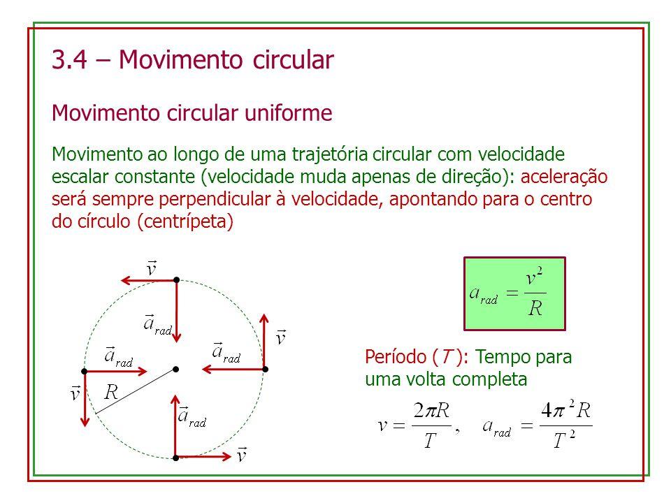 3.4 – Movimento circular Movimento circular uniforme