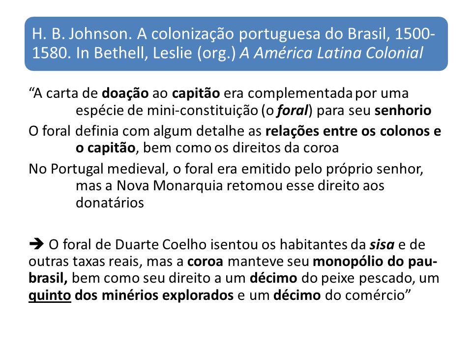 H. B. Johnson. A colonização portuguesa do Brasil, 1500-1580