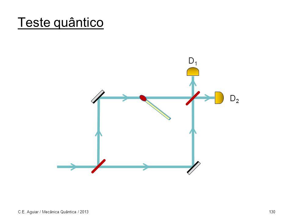 Teste quântico D1 D2 C.E. Aguiar / Mecânica Quântica / 2013