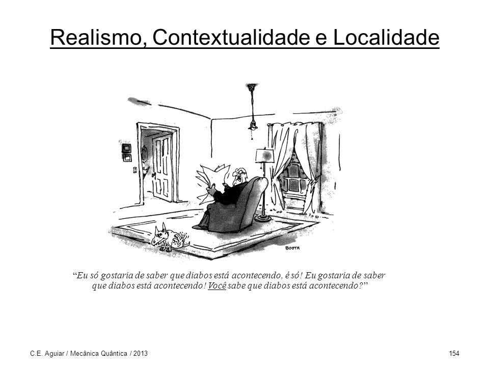 Realismo, Contextualidade e Localidade