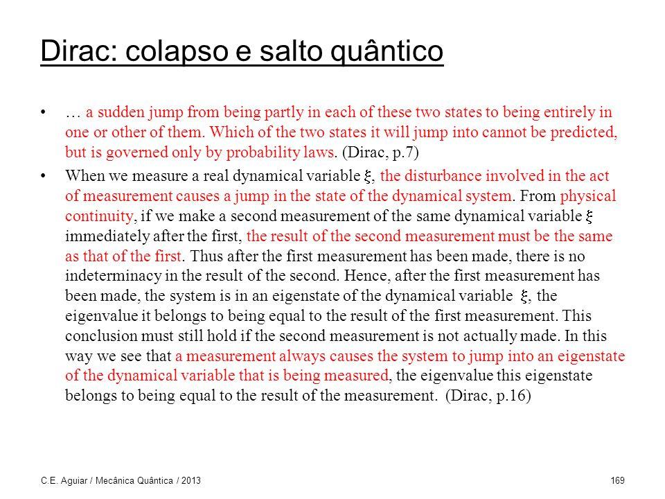 Dirac: colapso e salto quântico