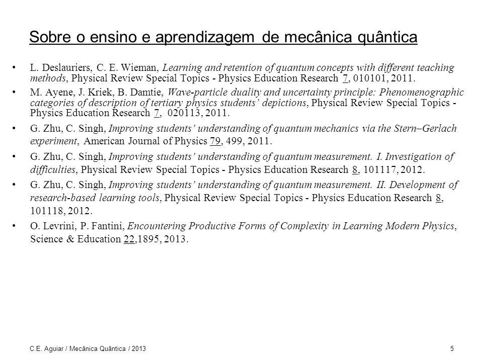 Sobre o ensino e aprendizagem de mecânica quântica