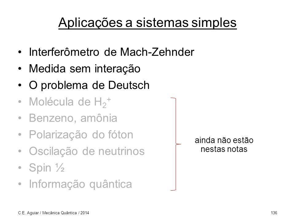 Aplicações a sistemas simples