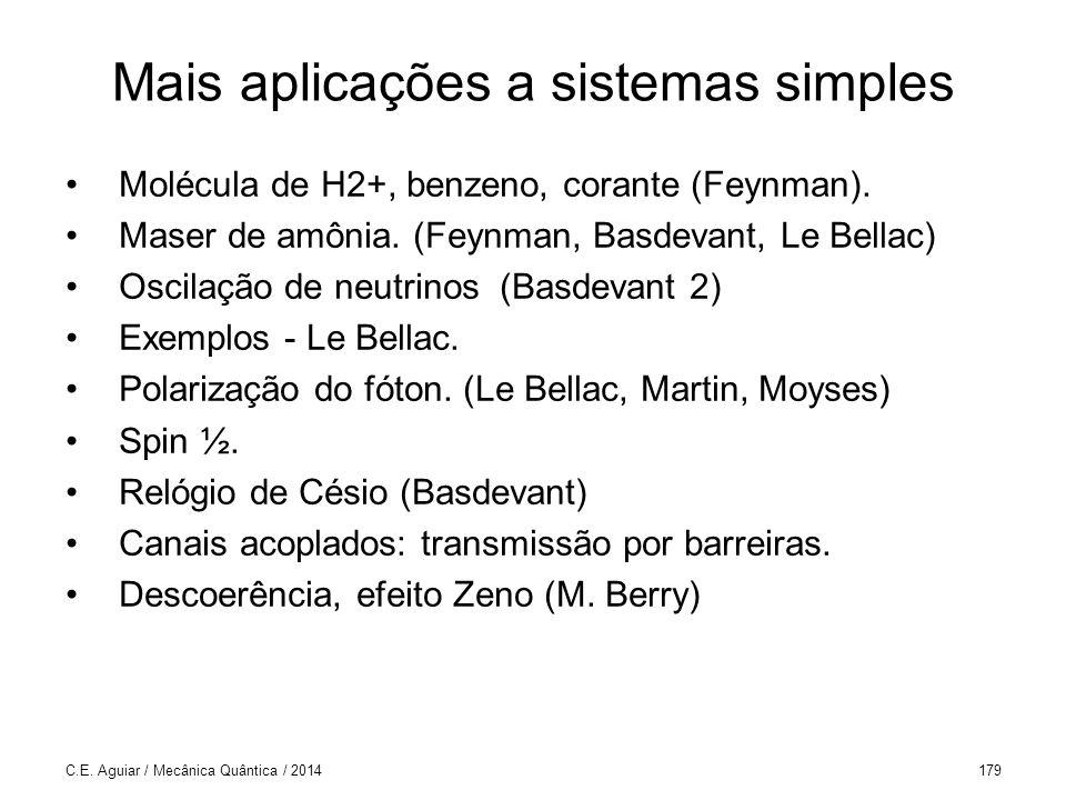 Mais aplicações a sistemas simples